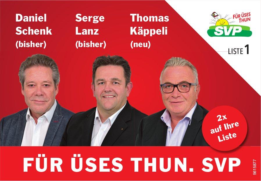 SVP - Daniel Schenk, Serge Lanz, Thomas Käppeli:Für üses Thun