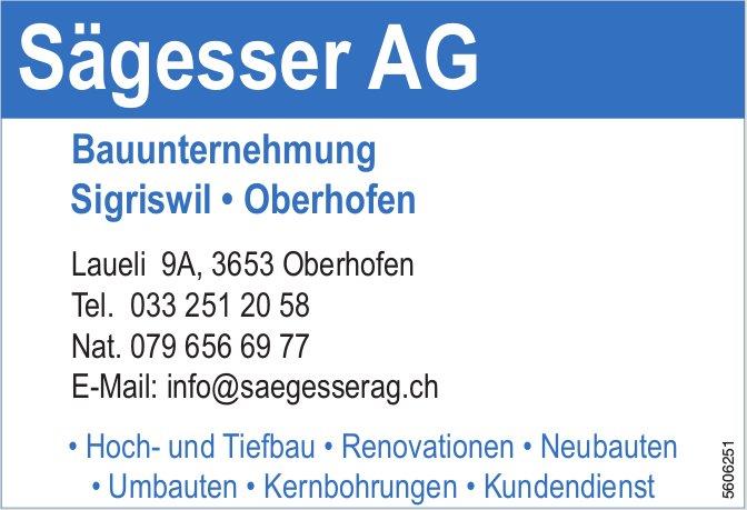 Sägesser AG, Bauunternehmung, Sigriswil/Oberhofen