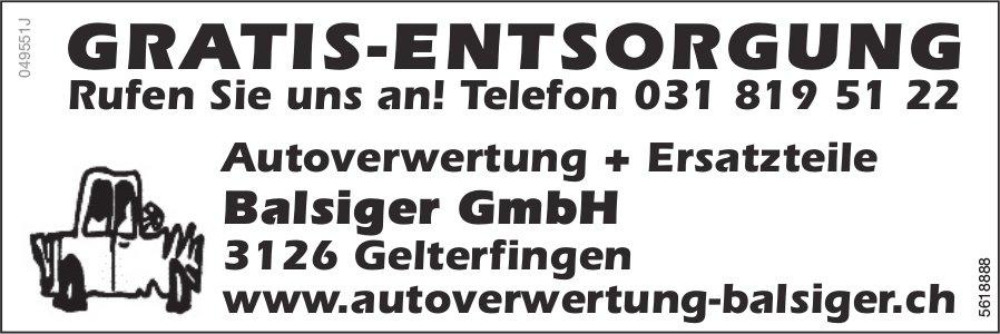 Autoverwertung + Ersatzteile Balsiger GmbH - Gratis-Entsorgung