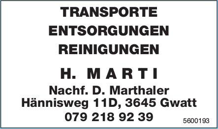 H. MARTI - TRANSPORTE, ENTSORGUNGEN, REINIGUNGEN