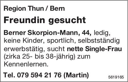 Freundin Region Thun / Bern gesucht