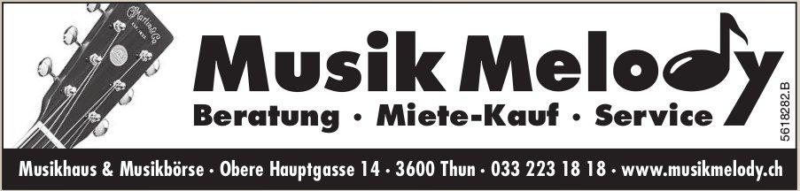 Musik Melody, Thun - Beratung, Miete-Kauf, Service