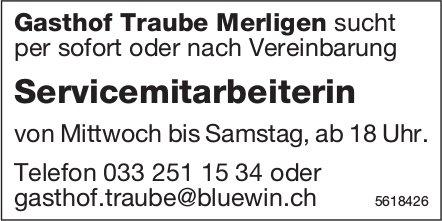 Servicemitarbeiterin, Gasthof Traube, Merligen gesucht