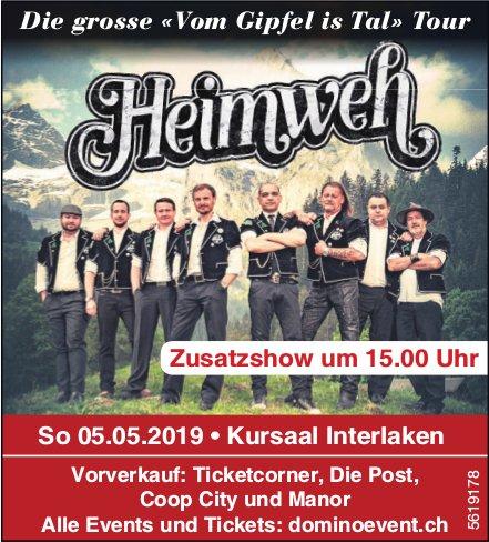 """Die grosse """"Vom Gipfel is Tal"""" Tour: Heimweh zusatzshow am 05. Mai 2019"""