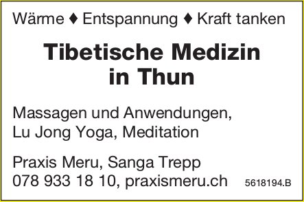 Praxis Meru, Sanga Trepp - Tibetische Medizin in Thun