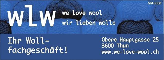 Wlw, Thun - Ihr Wollfachgeschäft!