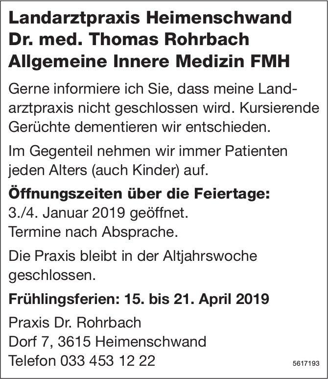 Landarztpraxis Heimenschwand Dr. med. Thomas Rohrbach - Öffnungszeiten über die Feiertage
