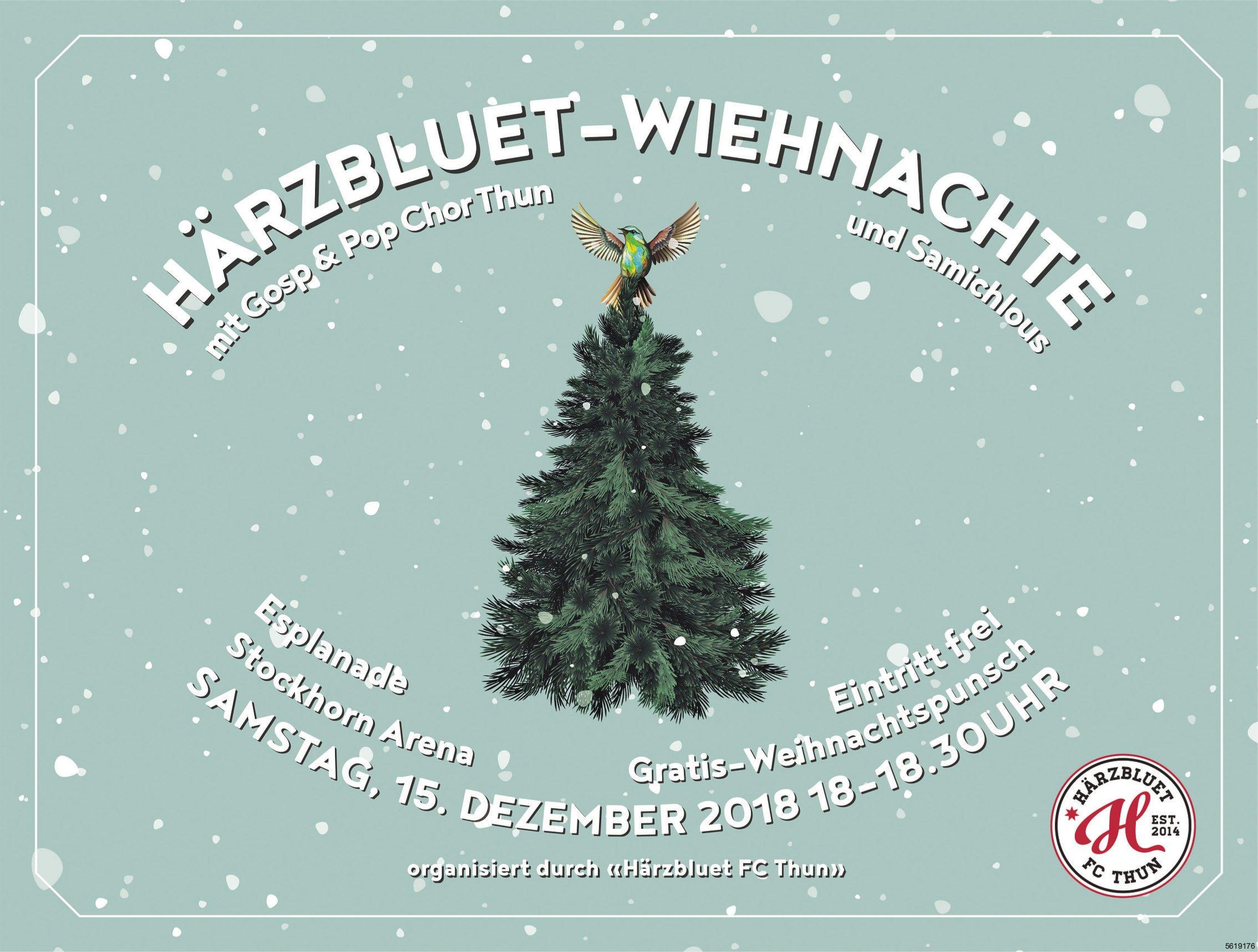 Härzbluet-Wiehnachte mit Gosp & Pop Chor Thun und Samichlous am 15. Dezember