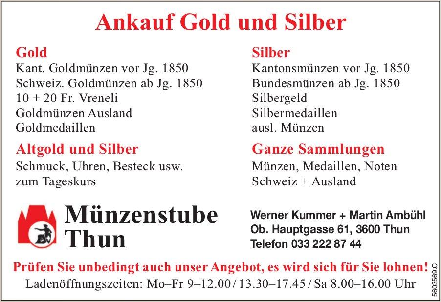 Ankauf Gold und Silber - Münzenstube Thun