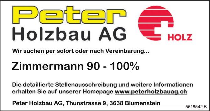 Zimmermann 90 - 100%, Peter Holzbau AG, Blumenstein, gesucht