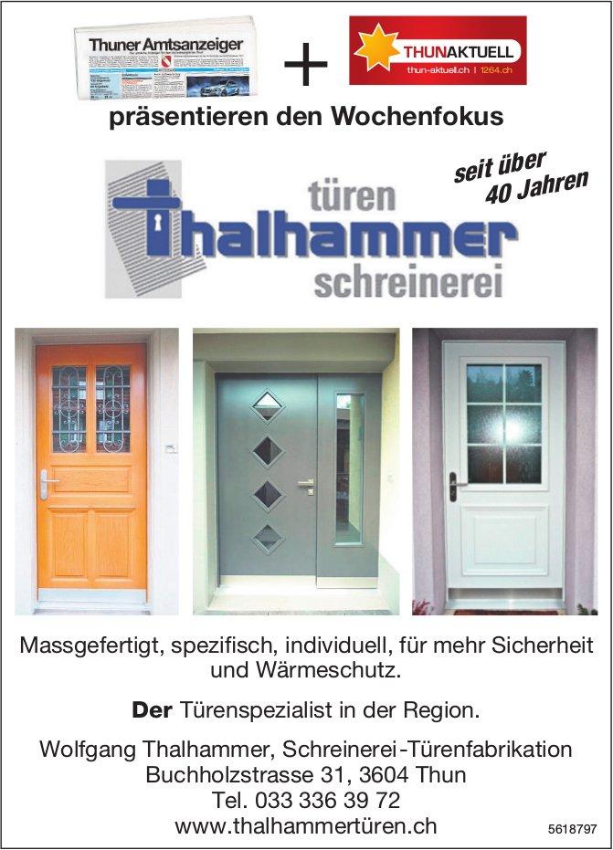 Schreinerei Thalhammer Türen, Thun - Der Türenspezialist in der Region.