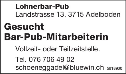 Bar-Pub-Mitarbeiterin, Lohnerbar-Pub, Adelboden, gesucht