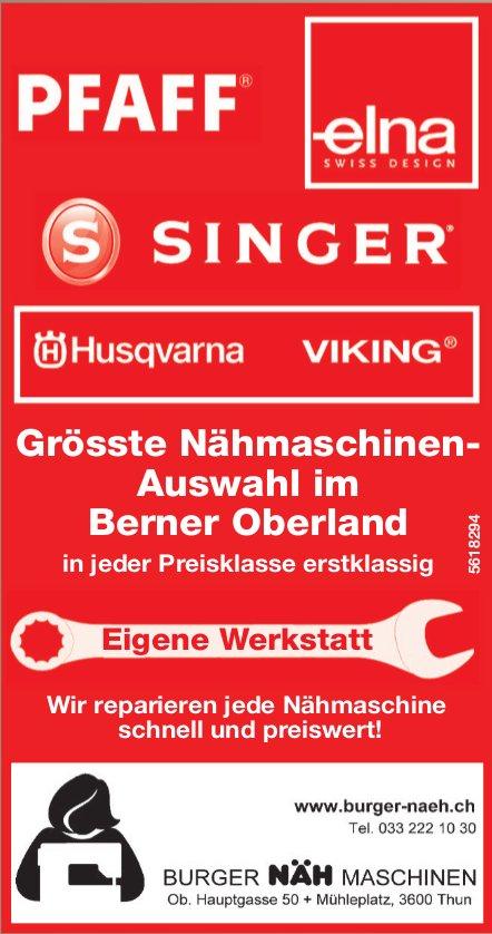 BURGER NÄH MASCHINEN, Thun - Grösste Nähmaschinen-Auswahl im Berner Oberland