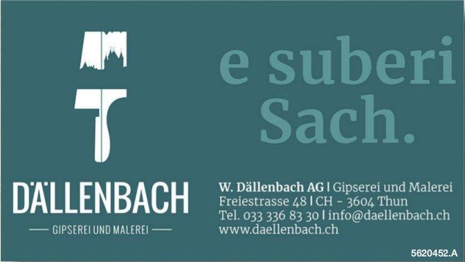 W. Dällenbach, Gipserei und Malerei - e suberi Sach