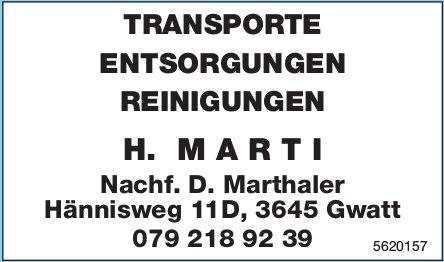 H. MARTI - TRANSPORTE/ ENTSORGUNGEN/ REINIGUNGEN