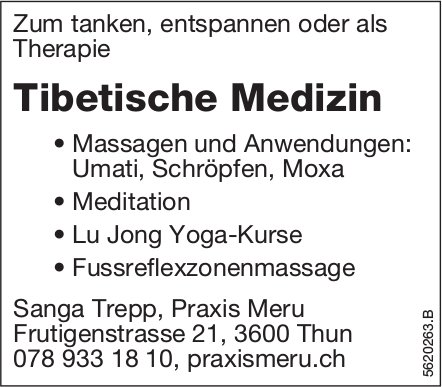 Tibetische Medizin, Sanga Trepp, Praxis Meru, Thun