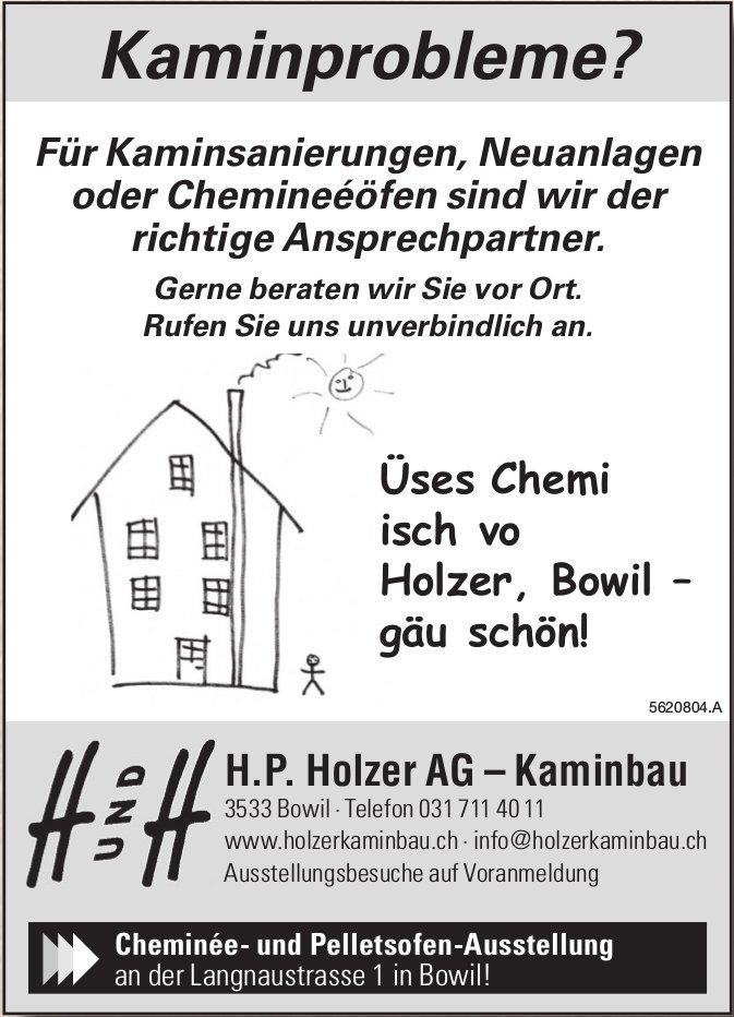 H.P. Holzer AG, Kaminbau - Üses Chemi isch vo Holzer, Bowil – gäu schön!