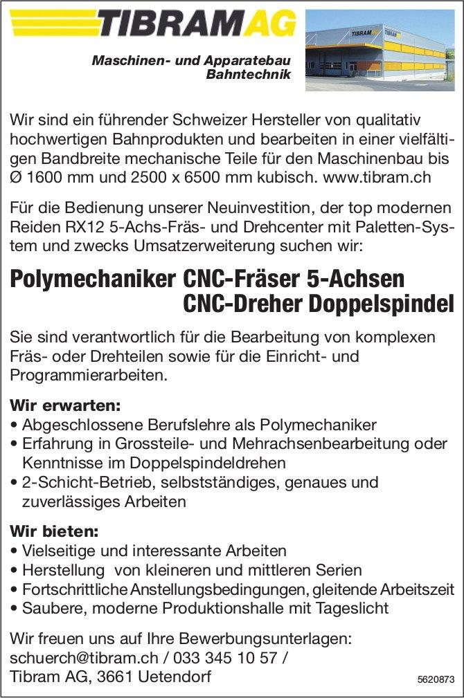 Polymechaniker CNC-Fräser 5-Achsen, CNC-Dreher Doppelspindel, TIBRAM AG, Uetendorf, gesucht
