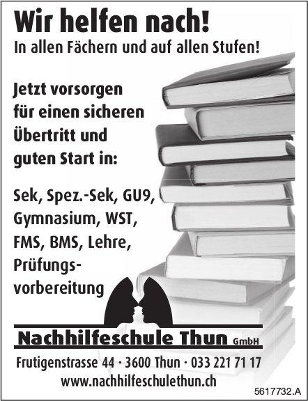 Nachhilfeschule Thun GmbH - Wir helfen nach!