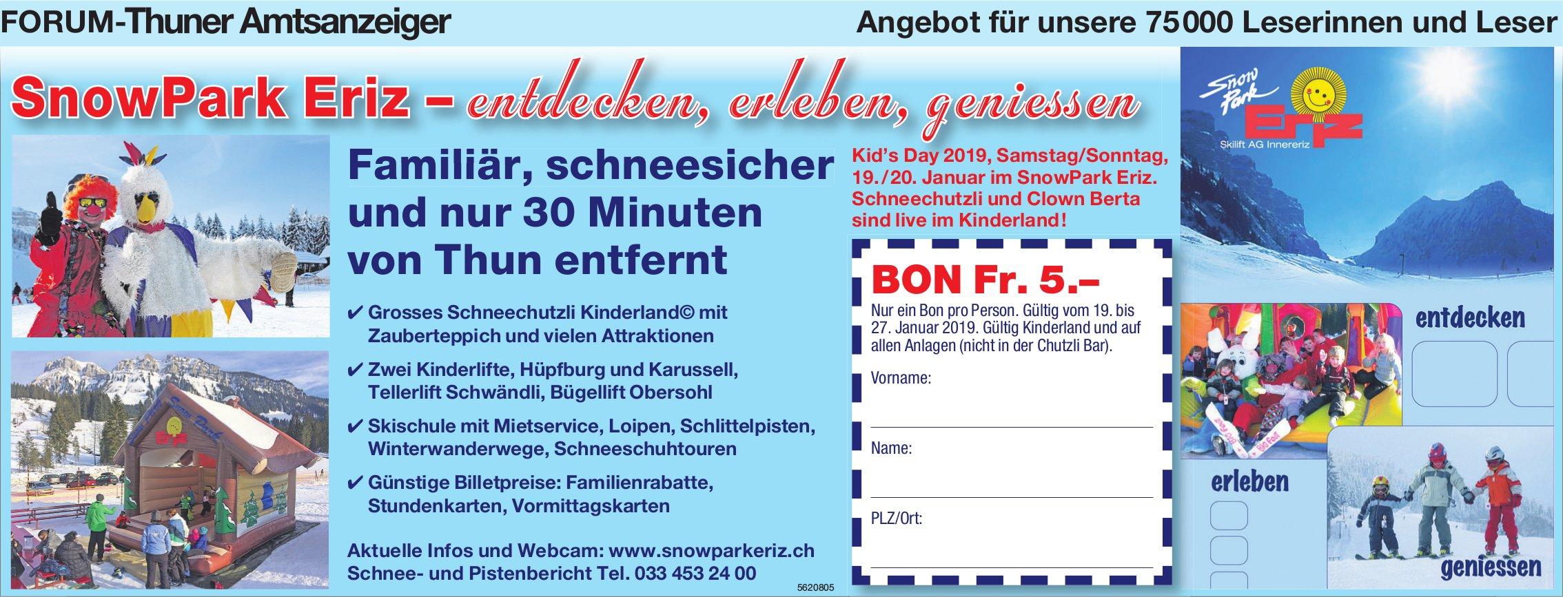 Forum-Thuner Amtsanzeiger - SnowPark Eriz: entdecken, erleben, geniessen