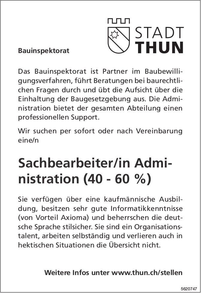 Sachbearbeiter/in Administration (40 - 60 %), Bauinspektorat, Stadt Thun, gesucht