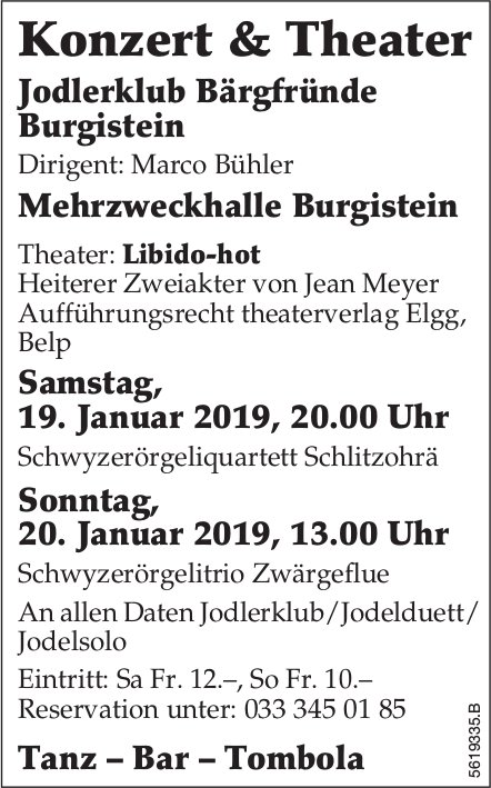 Konzert & Theater Jodlerklub Bärgfründe Burgistein, 19. + 20. Januar