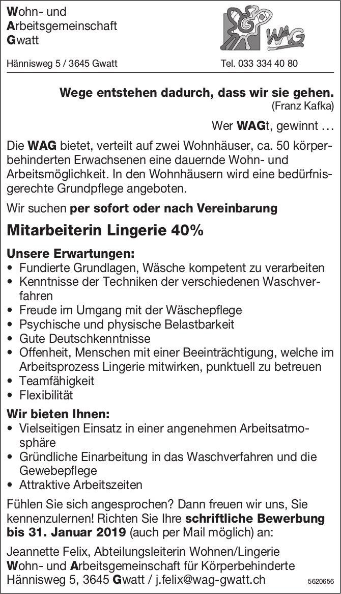 Mitarbeiterin Lingerie 40%, Wohn- und Arbeitsgemeinschaft Gwatt, gesucht
