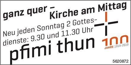 Pfimi Thun - Ganz quer, Kirche am Mittag