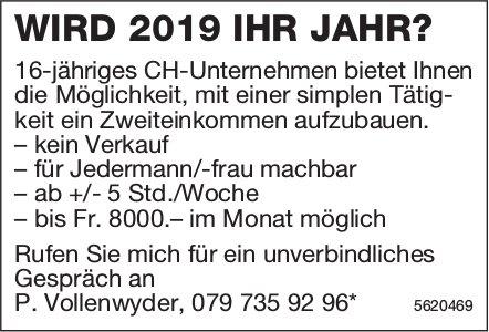 WIRD 2019 IHR JAHR?