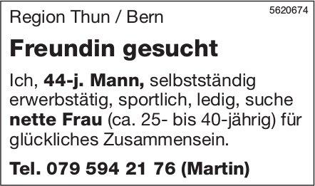 Region Thun / Bern: Freundin gesucht