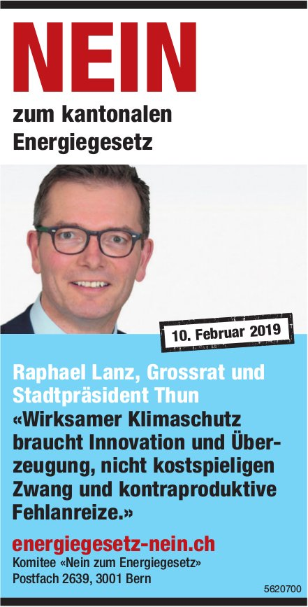 Raphael Lanz, Grossrat und Stadtpräsident Thun:NEIN Energiegesetz