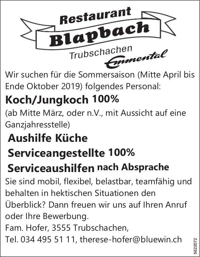 Koch/Jungkoch 100%, Aushilfe Küche, Serviceangestellte 100% & Serviceaushilfen, Restaurant Blapbach