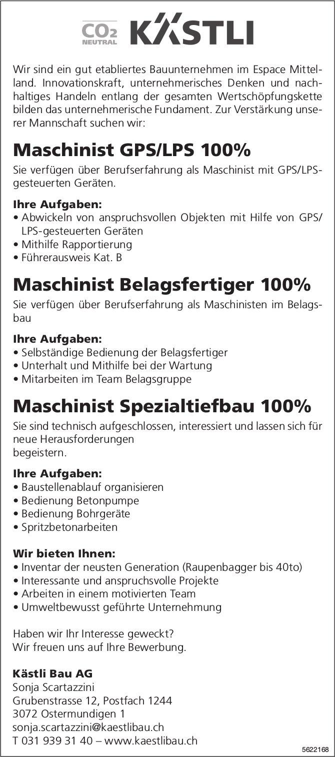 Maschinist GPS/LPS 100%, Maschinist Belagsfertiger 100% & Maschinist Spezialtiefbau 100%, Kästli Bau