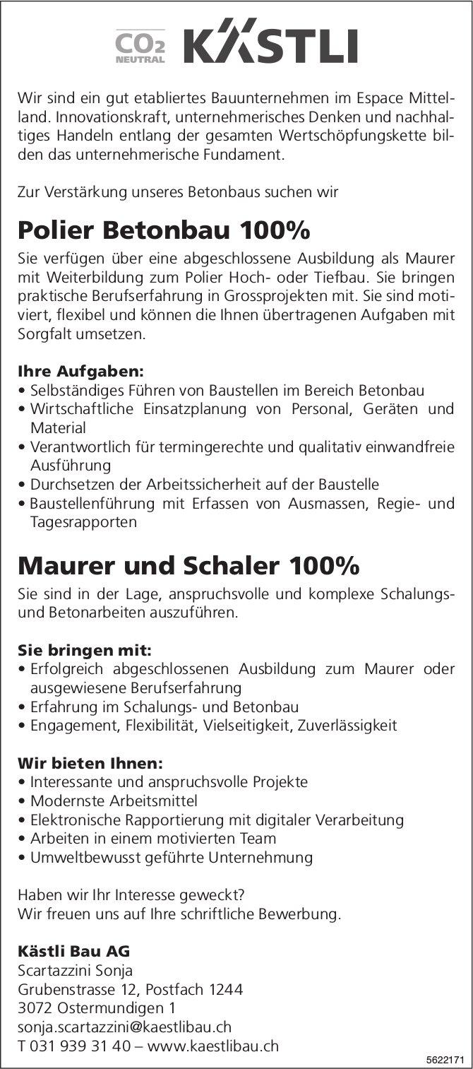 Polier Betonbau 100% & Maurer und Schaler 100%, Kästli Bau AG, Ostermundigen, gesucht
