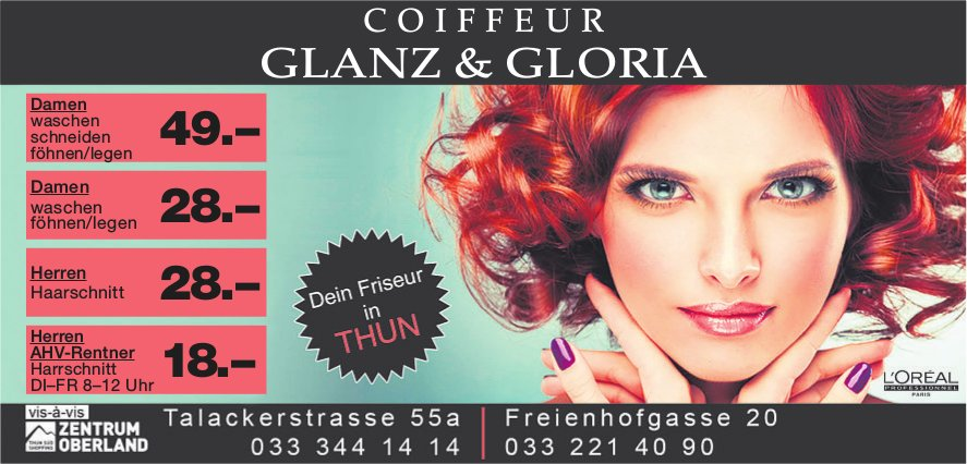 COIFFEUR GLANZ & GLORIA, Thun und Zentrum Oberland