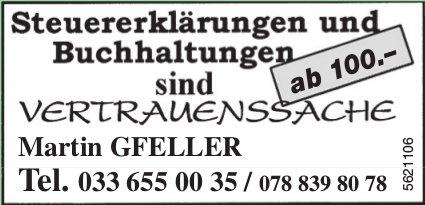 Martin GFELLER – Steuererklärungen und Buchhaltungen sind Vertrauenssache