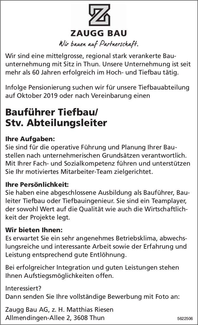 Bauführer Tiefbau/ Stv. Abteilungsleiter, Zaugg Bau AG, Thun, gesucht