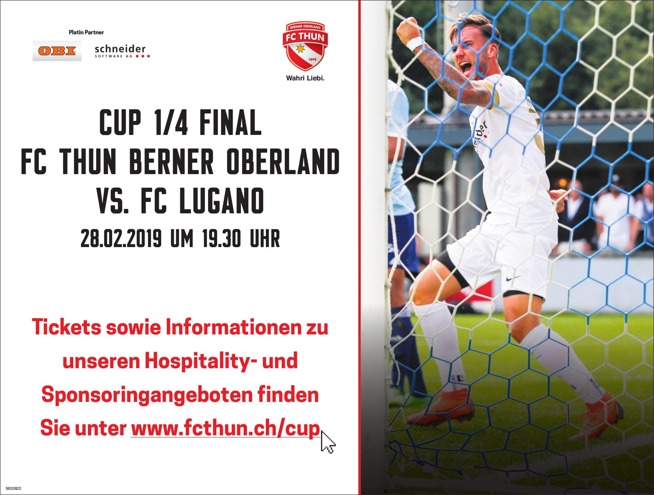 Cup 1/4 Final FC Thun Berner Oberland vs. FC Lugano am 28. Februar