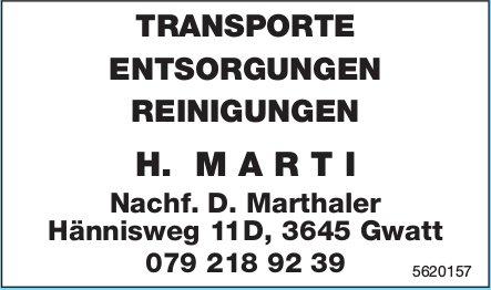 TRANSPORTE, ENTSORGUNGEN, REINIGUNGEN - H. MARTI, Gwatt
