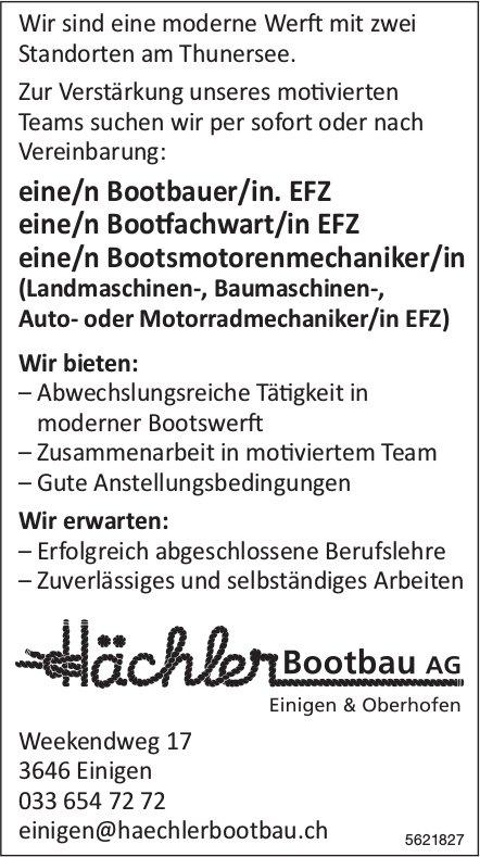 Bootbauer/in EFZ, Bootfachwart/in EFZ, Bootsmotorenmechaniker/in, Hächler Bootbau AG, Einigen