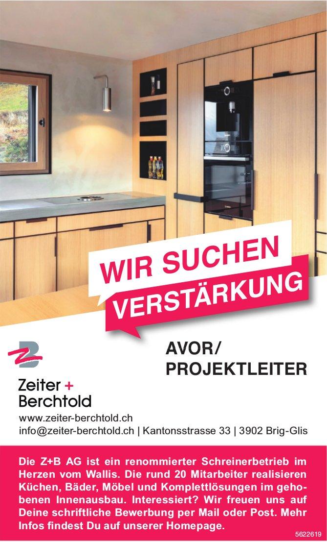 AVOR/ PROJEKTLEITER, Zeiter + Berchtold AG, Brig-Glis, gesucht
