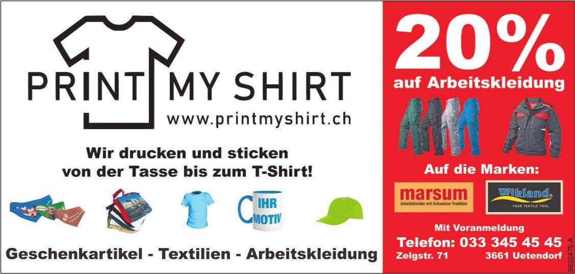 PRINT MY SHIRT, Uetendorf - 20% auf Arbeitskleidung