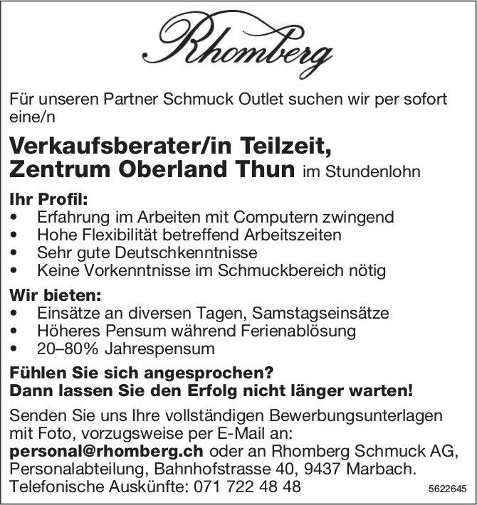 Verkaufsberater/in Teilzeit, Rhomberg Schmuck AG, Zentrum Oberland Thun