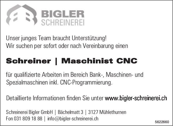 Schreiner, Maschinist CNC, Schreinerei Bigler GmbH, Mühlethurnen, gesucht