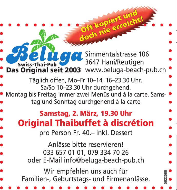 Beluga Swiss-Thai-Pub - Original Thaibuffet à discrétion am 2. März