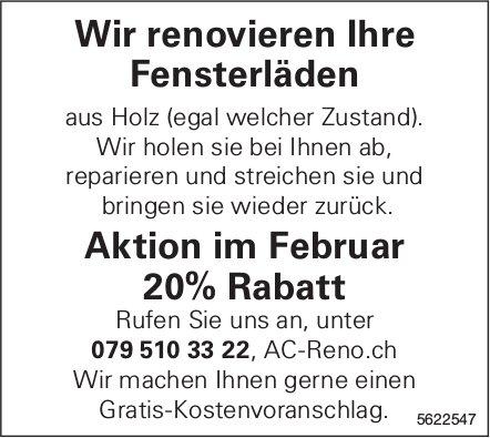 AC-Reno.ch - Wir renovieren Ihre Fensterläden: Aktion im Februar 20% Rabatt