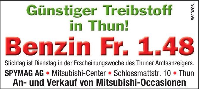 SPYMAG AG - Günstiger Treibstoff in Thun!: Benzin Fr. 1.48