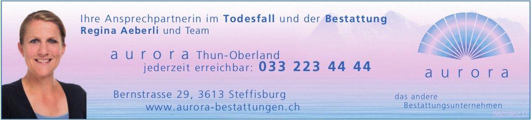 Aurora Thun-Oberland - Ihre Ansprechpartnerin im Todesfall und der Bestattung