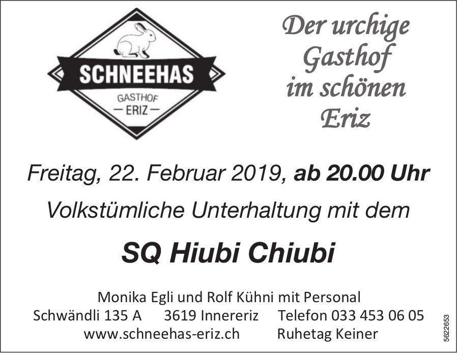 Schneehas Gasthof Eriz - SQ Hiubi Chiubi am 22. Februar