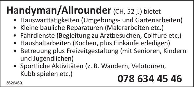 Handyman/Allrounder (CH, 52 j.) bietet Hauswarttätigkeiter, Kleine bauliche Reparaturen usw.